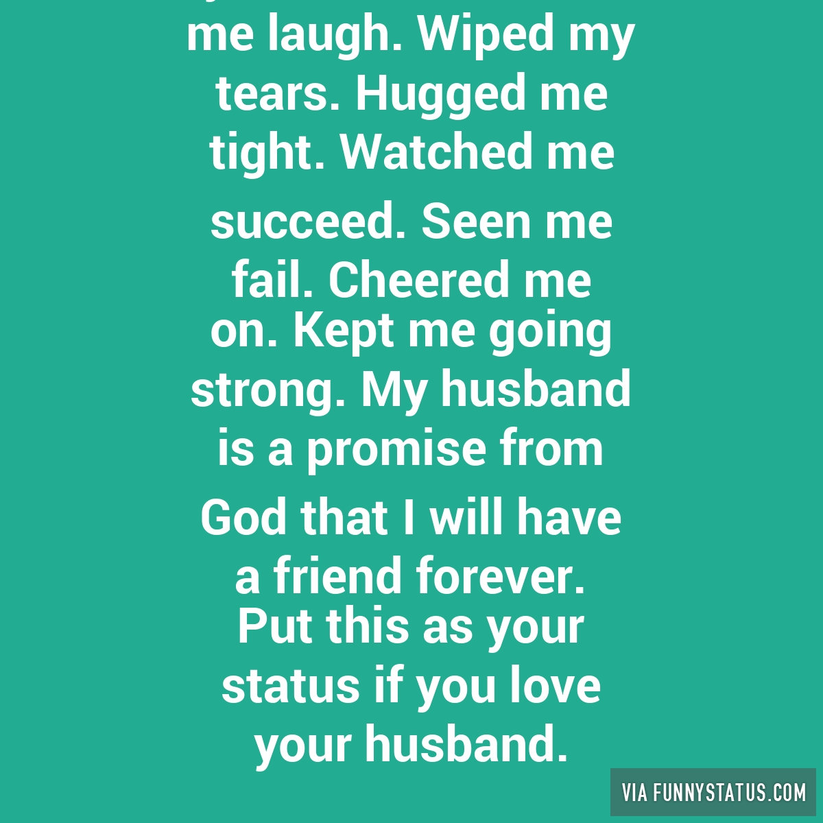 Funny Meme For My Husband : My husband has made me laugh wiped tears hugged