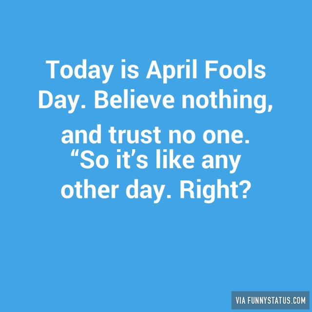 April Fools Day Status Updates Archives Funny Status