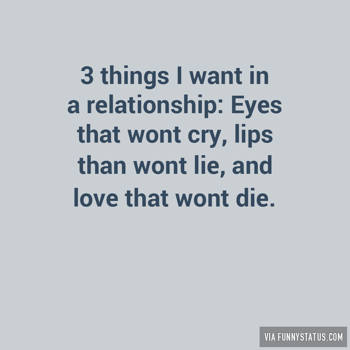 This A In Things I Relationship Want 3 turn