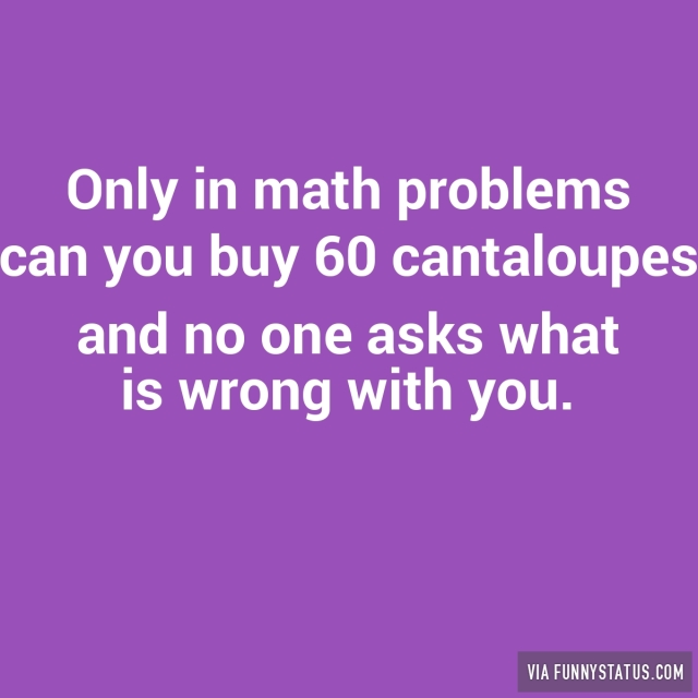 Worksheets Images Only Math only in math problems can you buy 60 cantaloupes funny status 60